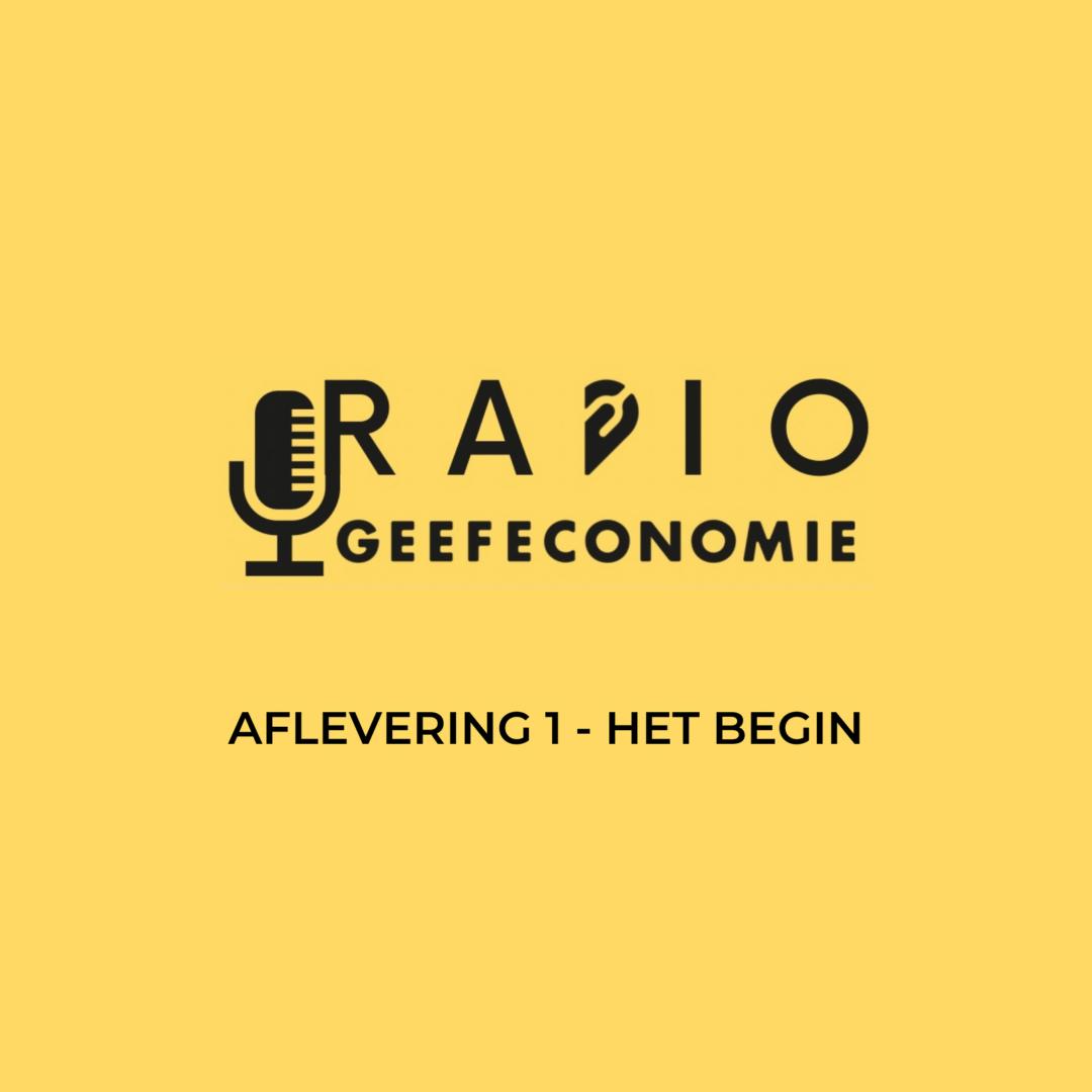 Radio Geefeconomie #1